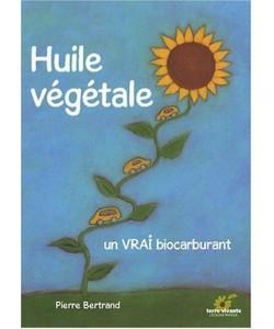 Huile végétale, un vrai biocarburant