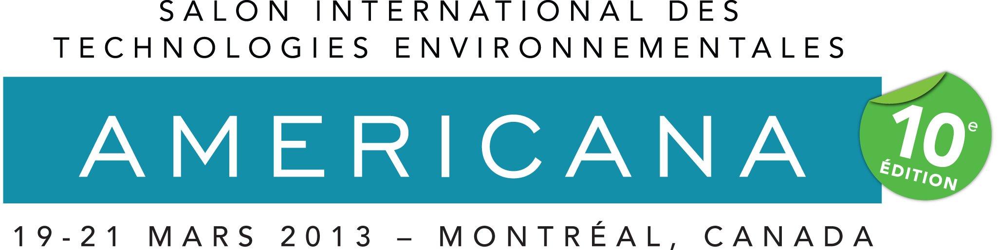Salon de l'environnement Americana 2013, 19-21 mars à Montréal