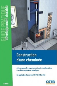 """Le nouveau guide CSTB """"Construction d'une cheminée à bois"""" est paru"""