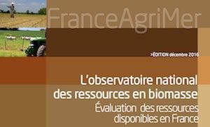 Observatoire biomasse France Agrimer 2016