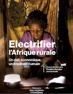 Electrifier l'Afrique Rurale, un guide pour agir d'Energies pour le Monde