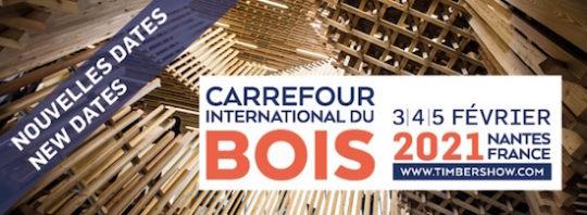 Le Carrefour International du Bois repositionné du 3 au 5 février 2021