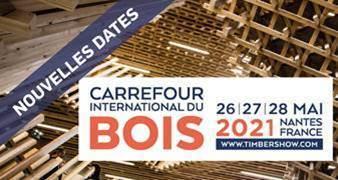 Le Carrefour International du Bois repositionné du 26 au 28 mai 2021
