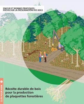 Guide pour une récolte durable de plaquettes forestières de bois-énergie