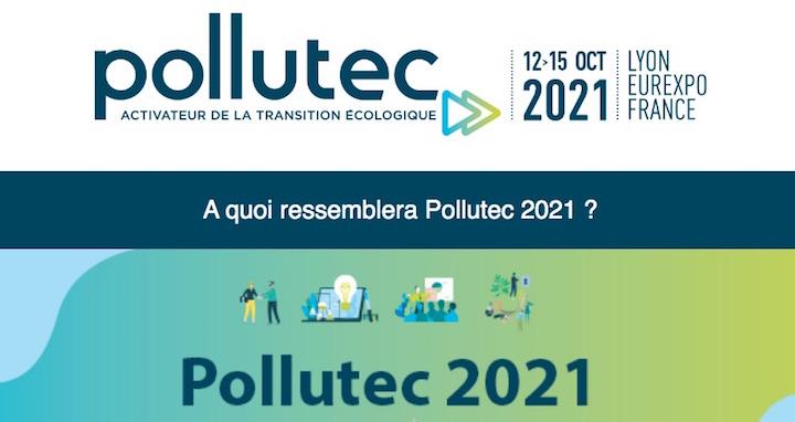 L'édition 2021 du salon Pollutec se déroulera du 12 au 15 octobre en format hybride