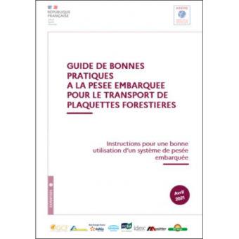 Guide de bonnes pratiques à la pesée embarquée pour le transport de plaquettes forestières